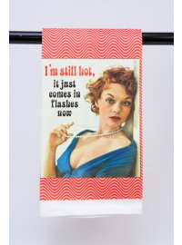 I'M STILL HOT TEA TOWEL IM STILL HOT Please Click the image for more information.
