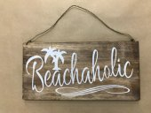 Beachaholic Sign  Please Click the image for more information.