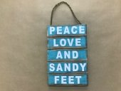 Peace, Love & Sandy Feet Sign  Please Click the image for more information.