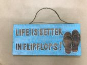Life Is Better In Flipflops Sign  Please Click the image for more information.