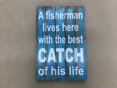 A Fisherman Sign Large  Please Click the image for more information.