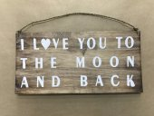 Love You To The Moon Sign  Please Click the image for more information.