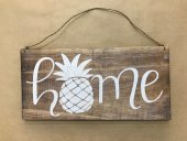 Pineapple Home Sign  Please Click the image for more information.