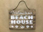 Welcome To Our Beach House Sign  Please Click the image for more information.