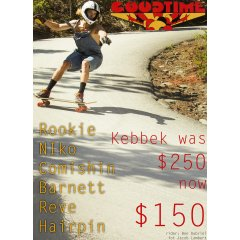Kebbek Runout Sale Weve slashed all Kebbek boards currently in stock down to $150 were $250  Price only available on current stock listed below Rockin Rookie Niko Comishin Barnet Reve Hairpin Please Click the image for more information.